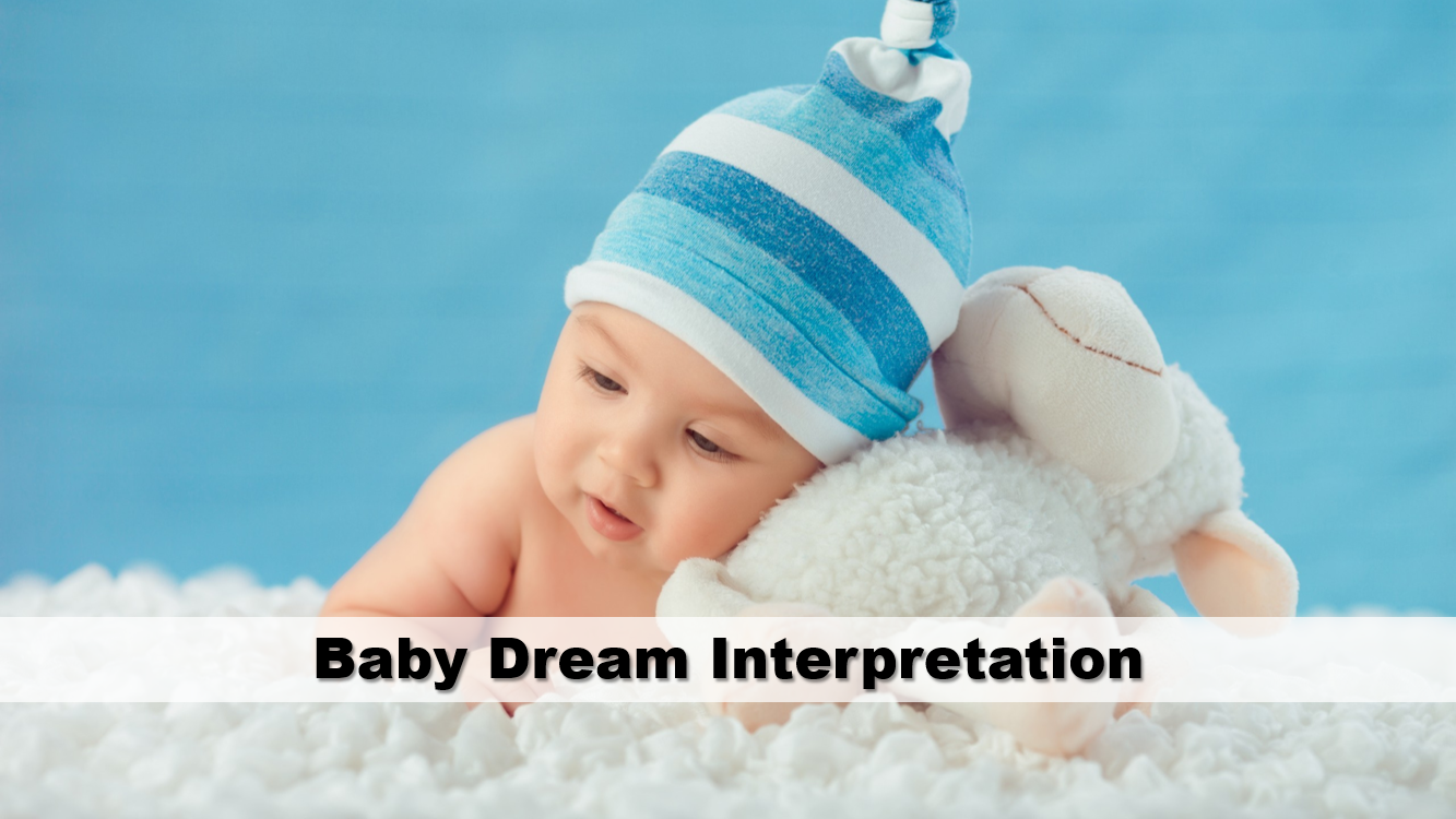 Baby Dream Meaning