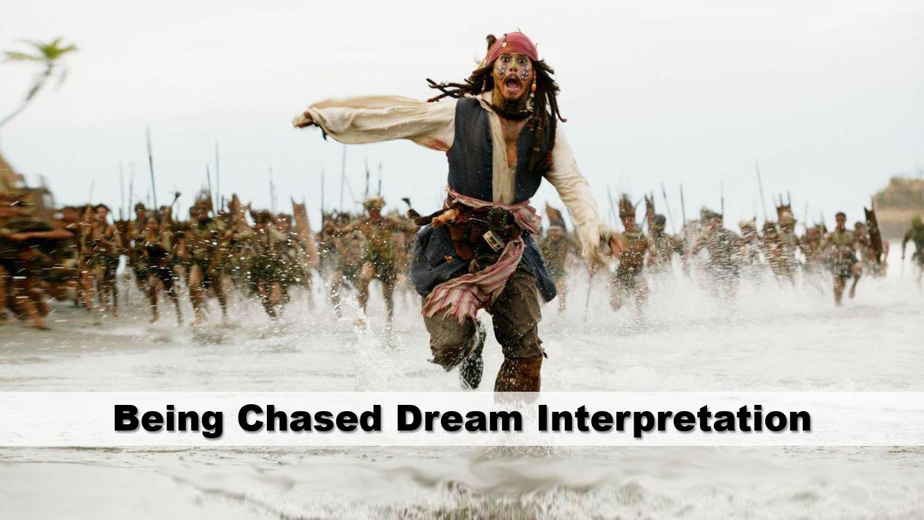 Being Chased Dream Interpretation