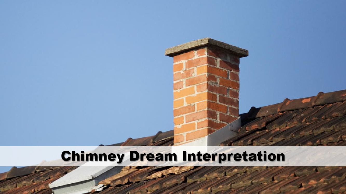Chimney Dream Interpretation