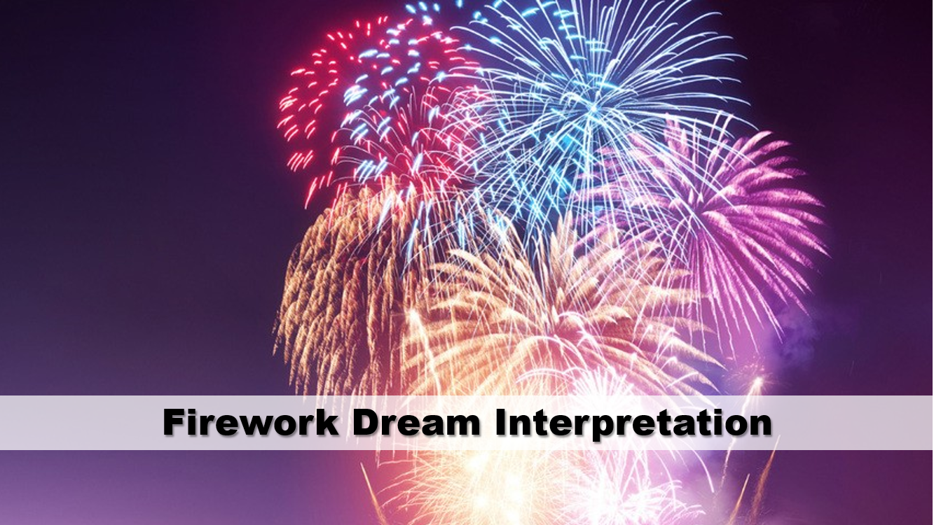 Firework Dream Interpretation