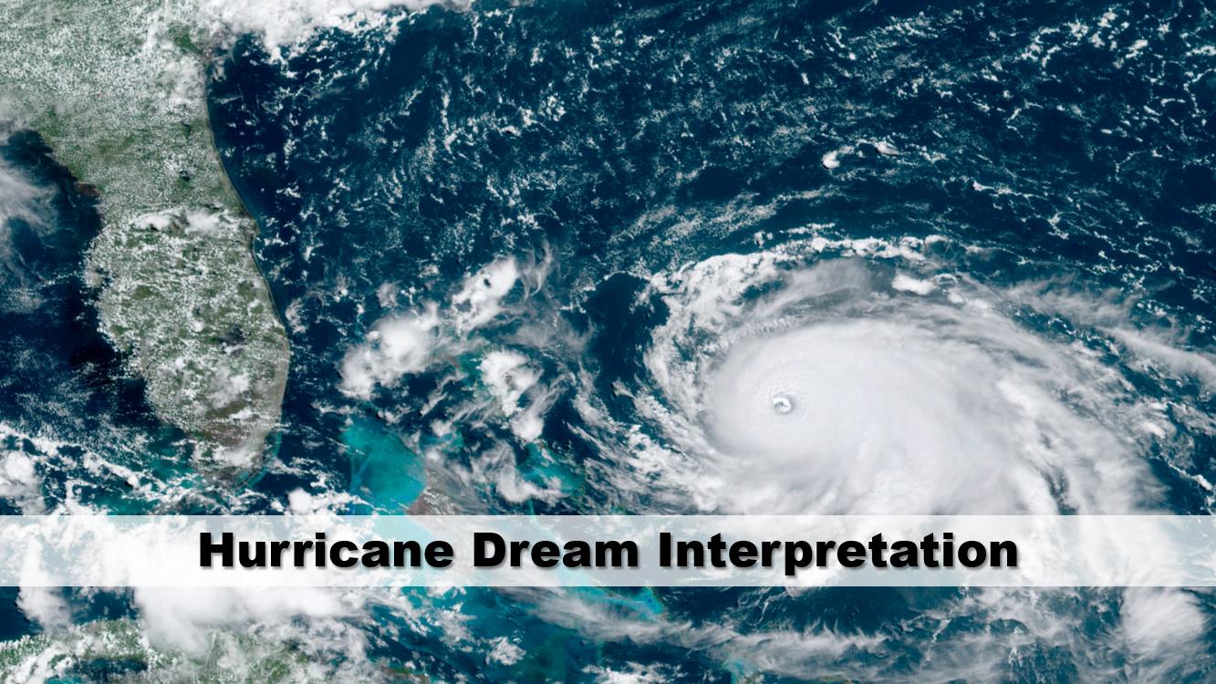 Hurricane Dream Interpretation