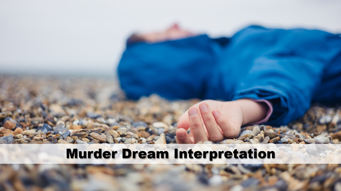 Murder Dream Interpretation