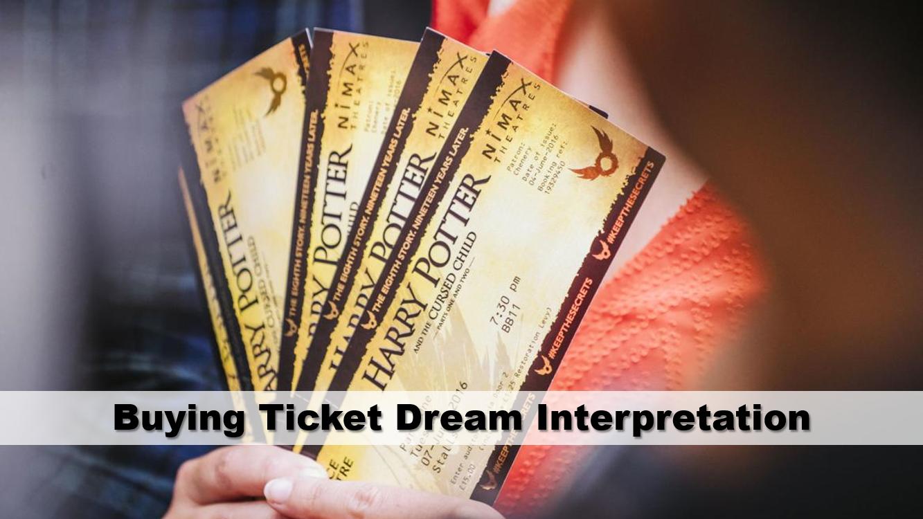 Buying Ticket Dream Interpretation