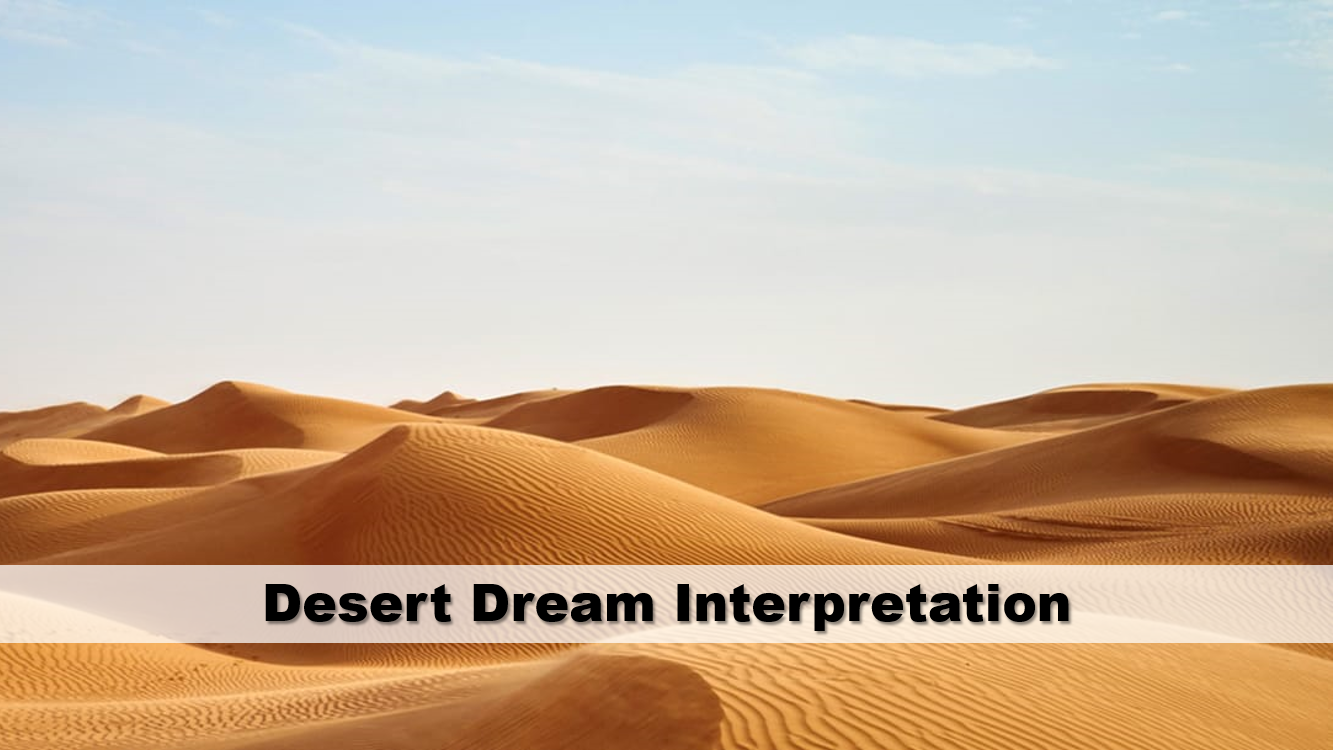 Desert Dream Interpretation