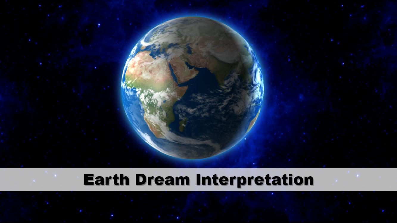 Earth Dream Interpretation