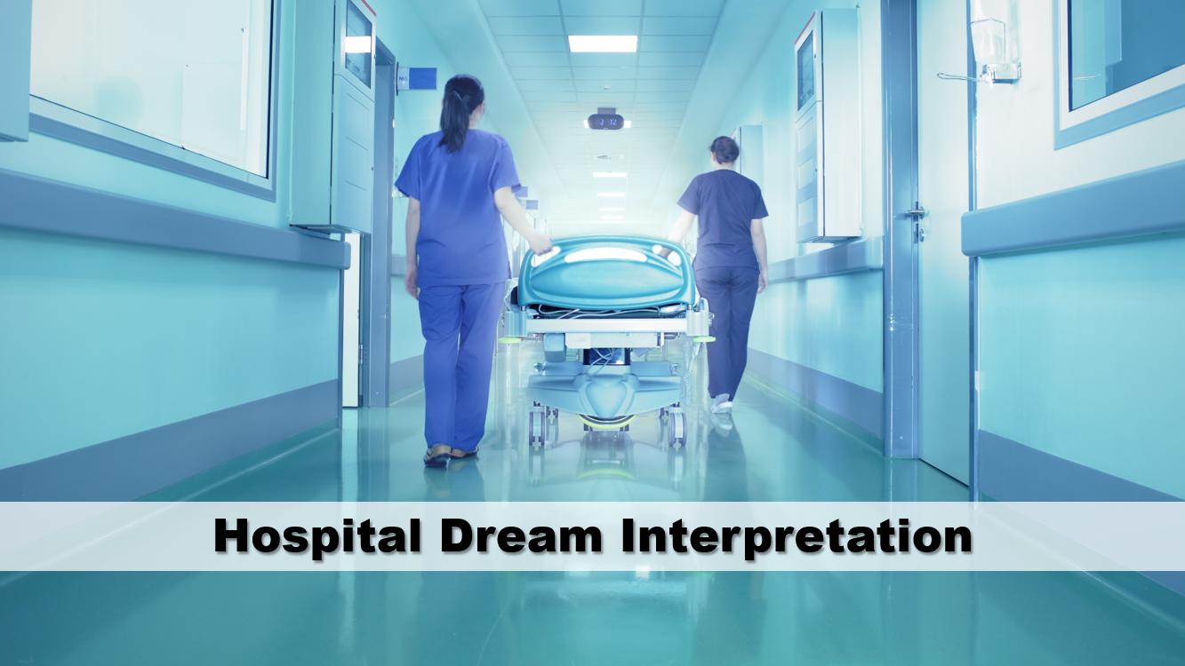 Hospital Dream Interpretation