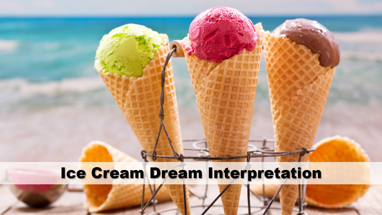 Ice Cream Dream Interpretation