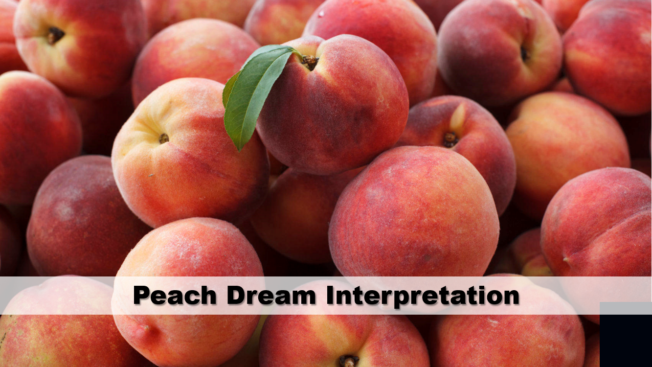 Peach Dream Interpretation