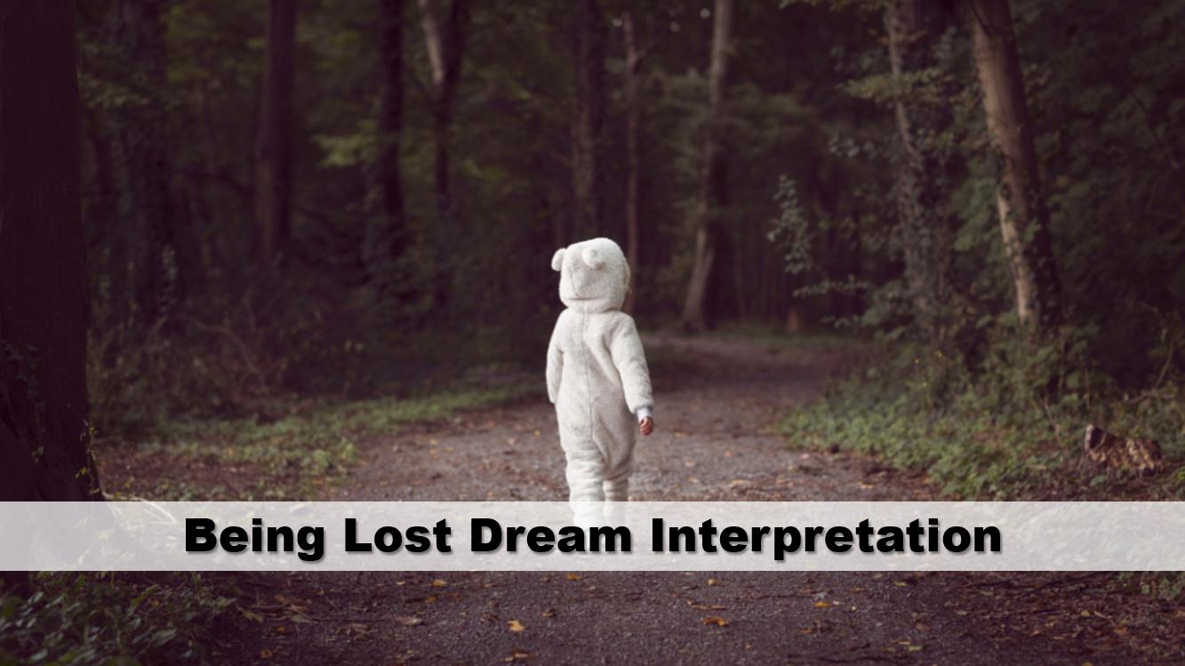 Being Lost Dream Interpretation