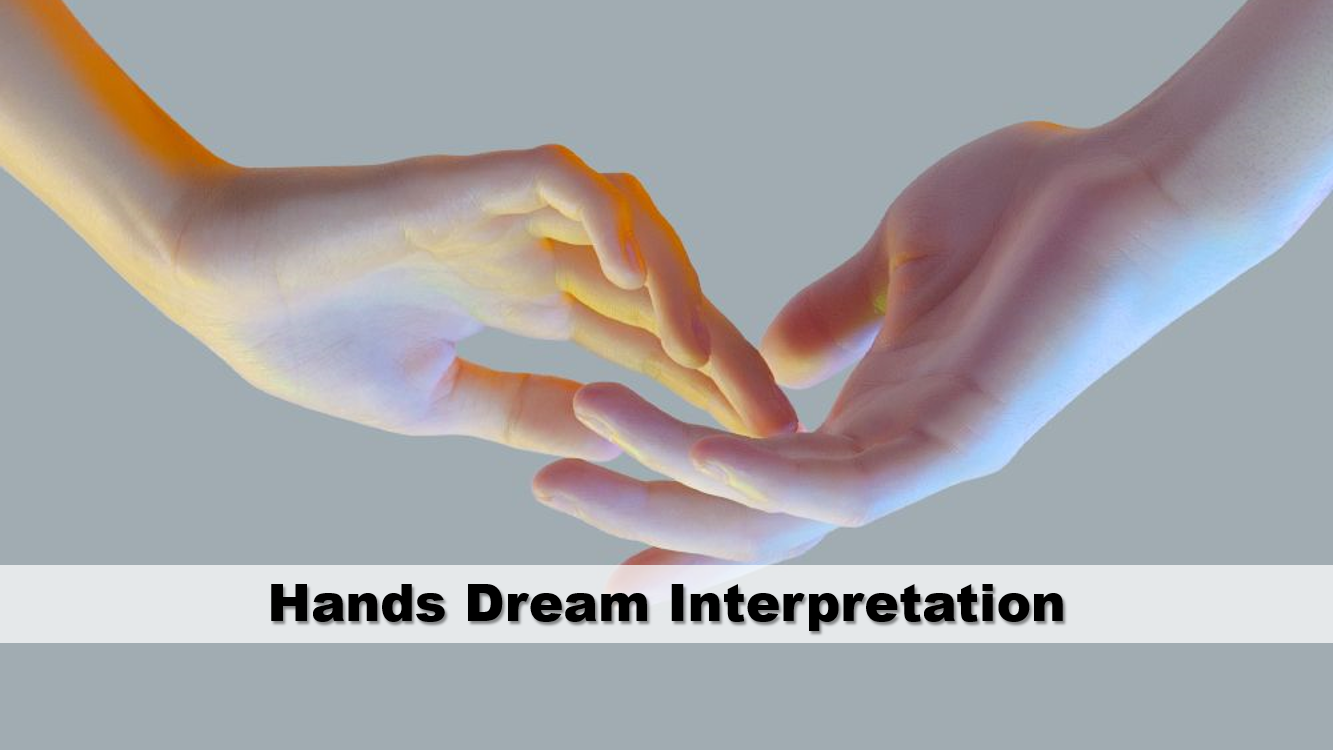 Hands Dream Interpretation