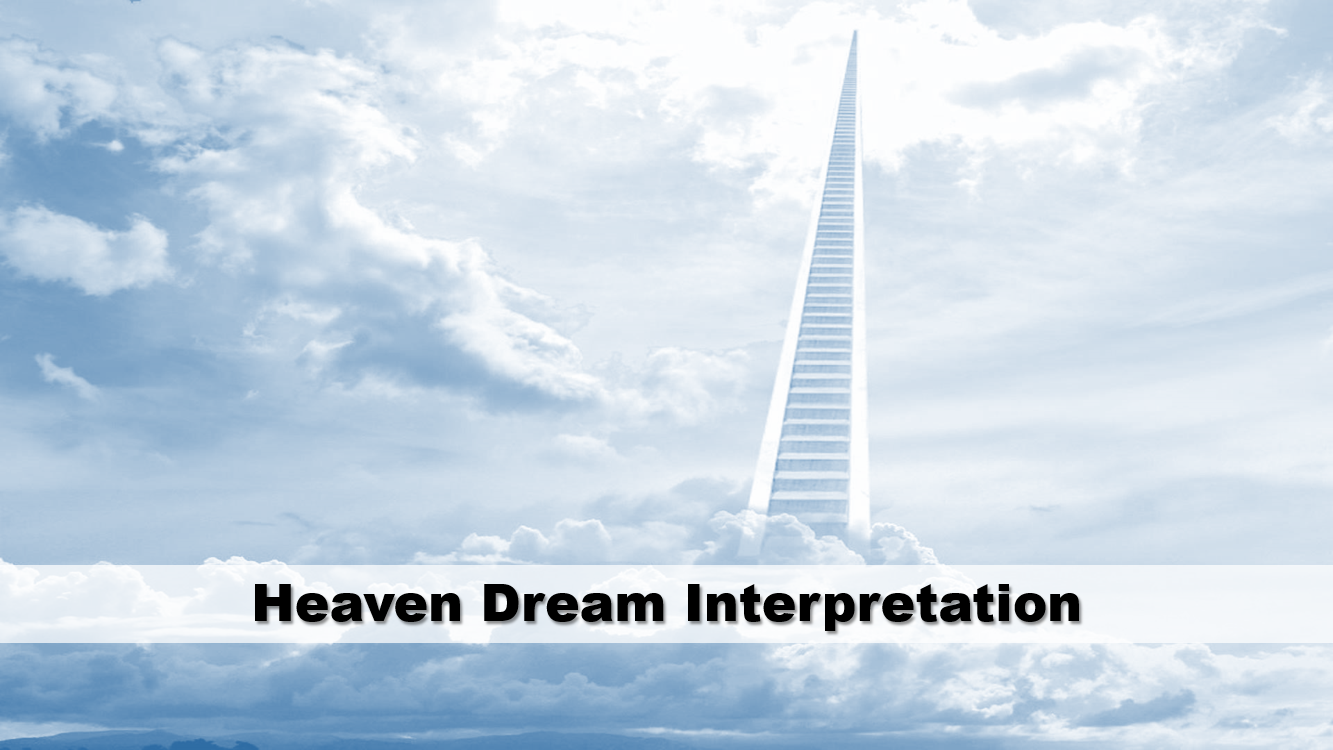 Heaven Dream Interpretation
