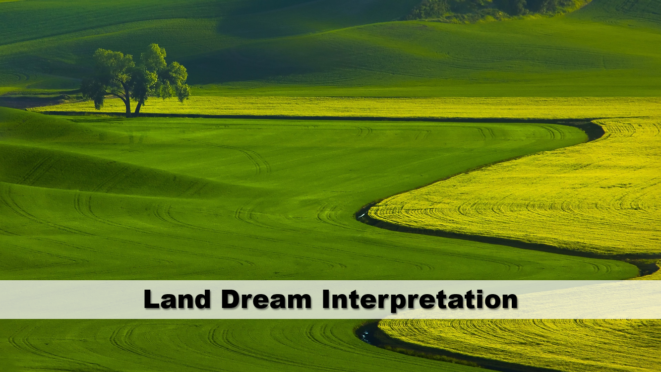 Land Dream Interpretation
