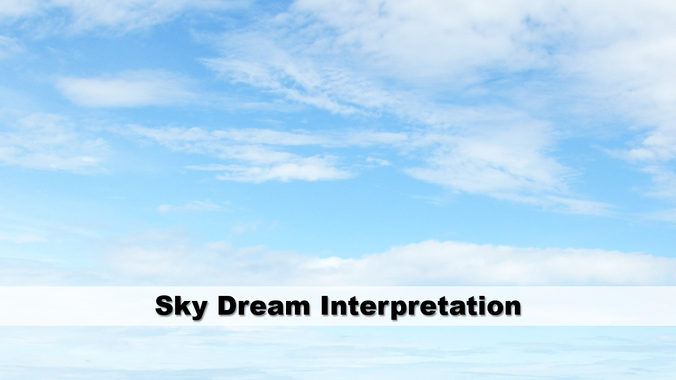 Sky Dream Interpretation