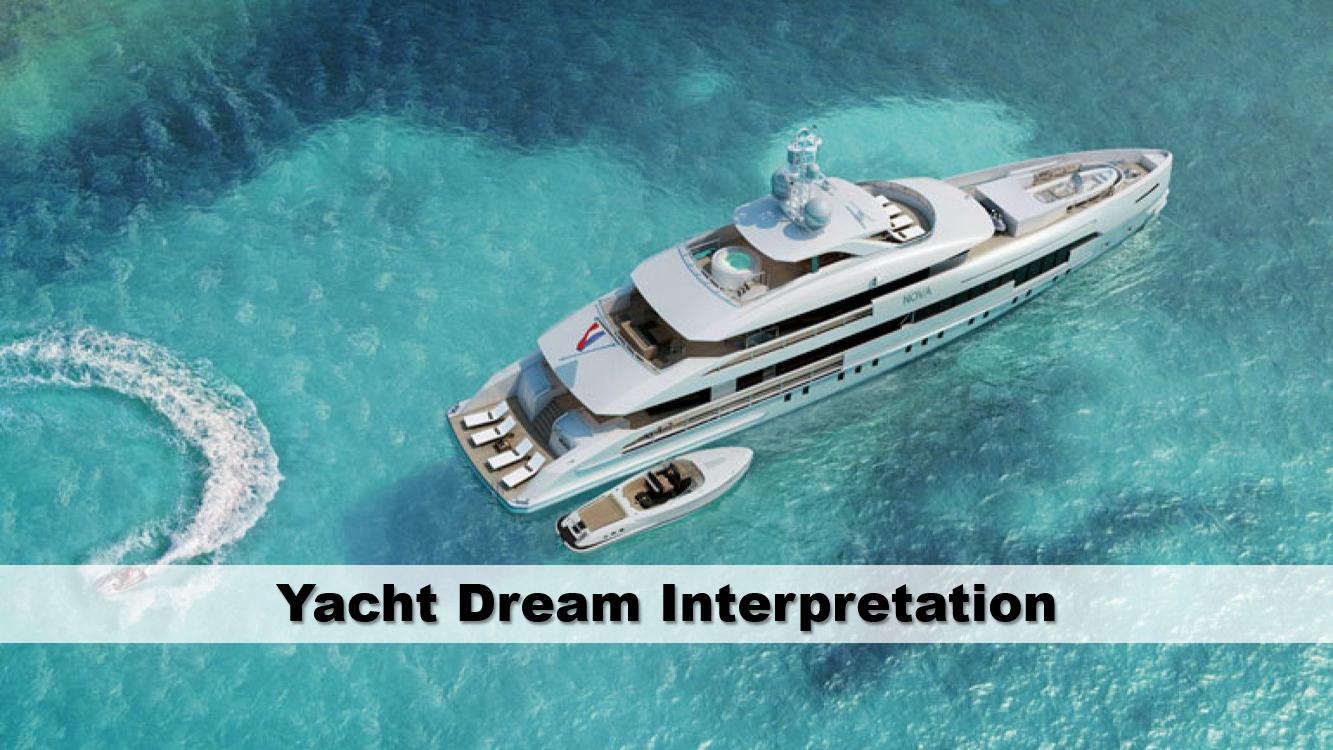 Yacht Dream Interpretation
