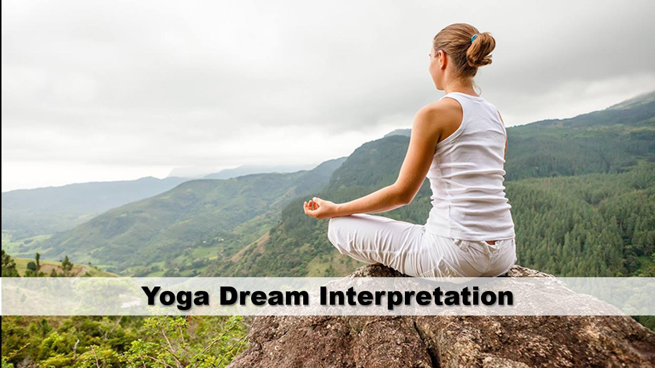 Yoga Dream Interpretation