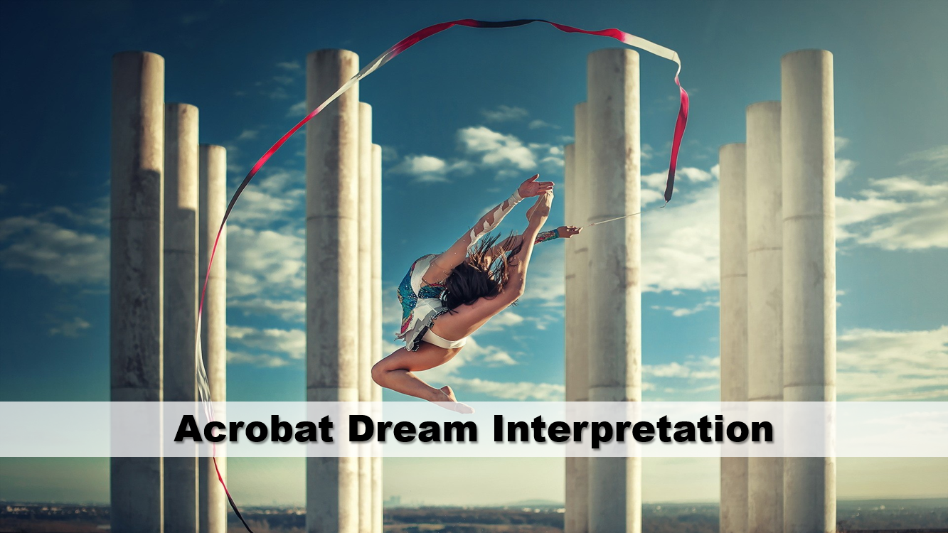 Acrobat Dream Interpretation