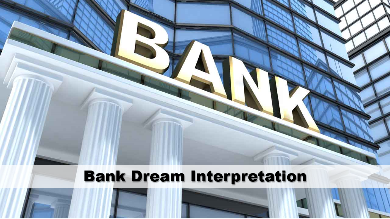 Bank Dream Meaning