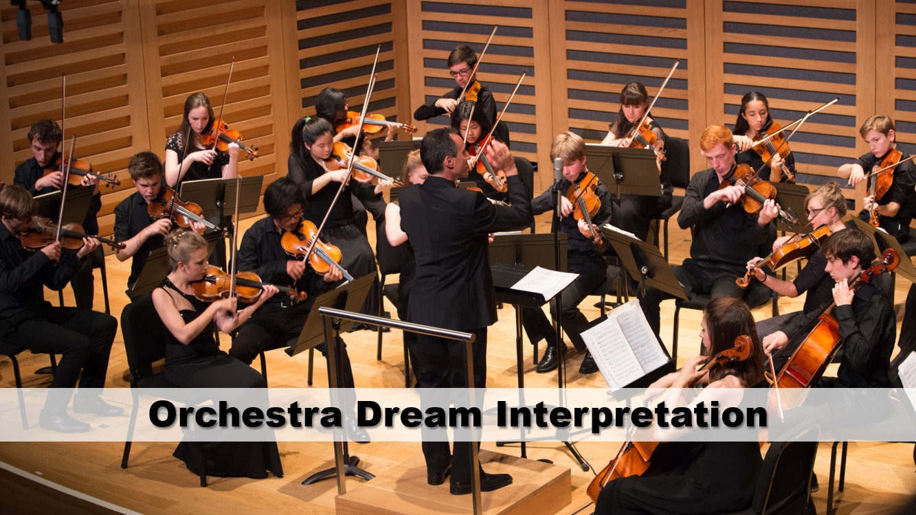 Orchestra Dream Interpretation
