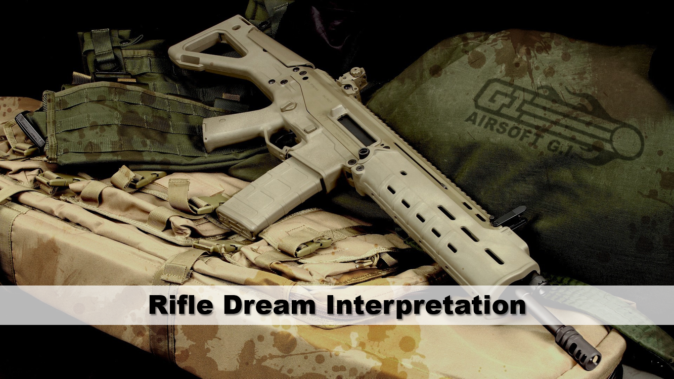 Rifle Dream Interpretation