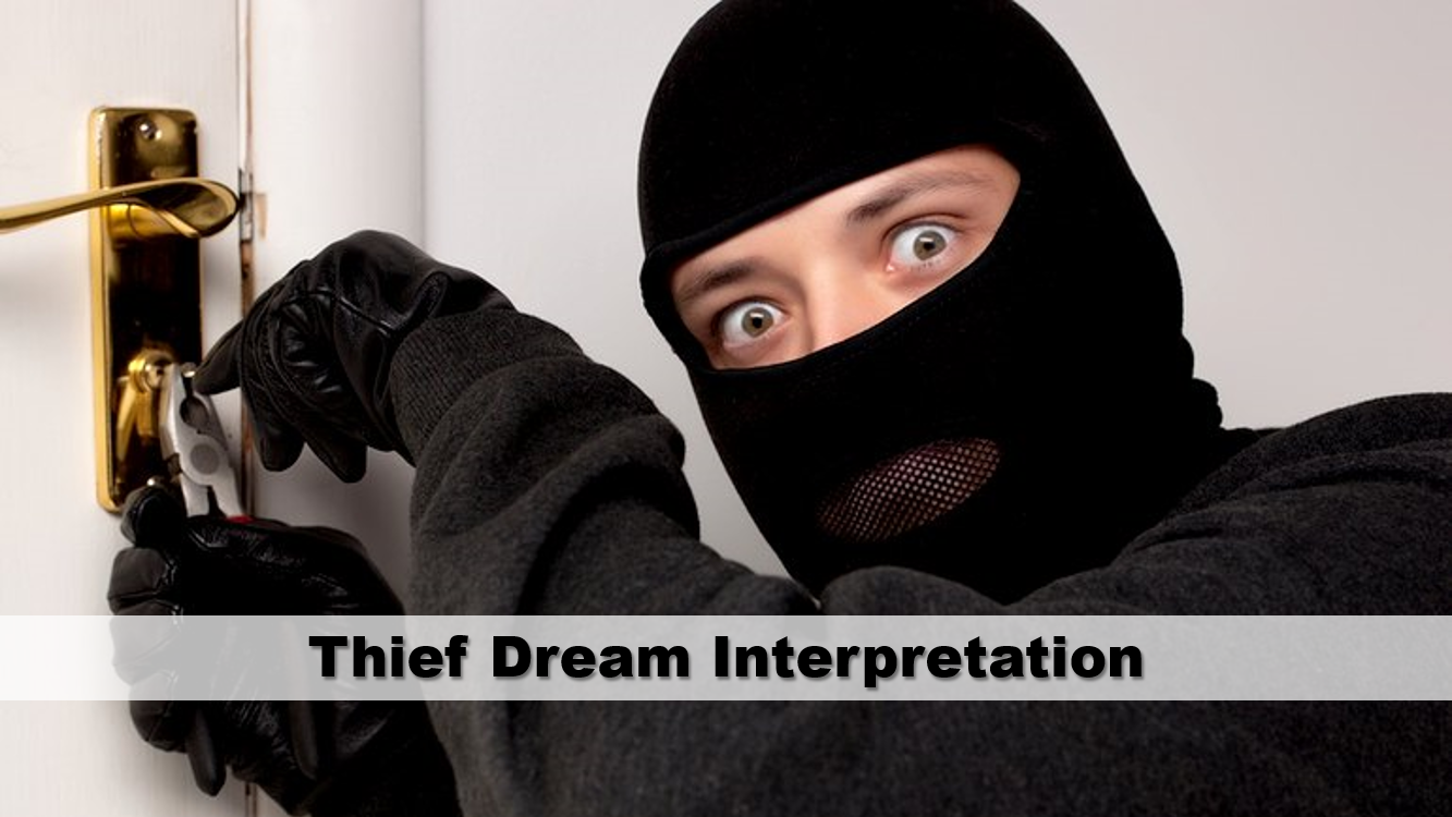 Thief Dream Interpretation